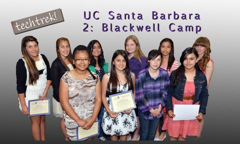 Ten went to the UC Santa Barbara Blackwell Camp in August 2013.